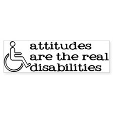 attitudes are the real disabilities