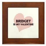 Bridget Is My Valentine Framed Tile