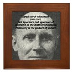 Whitehead Education Quote Framed Tile
