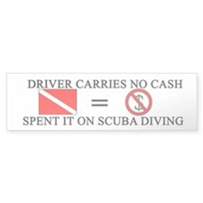Spent Cash on Scuba (Bumper)