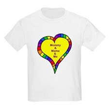 Mommy and Mama and Me T-Shirt