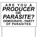 Are You a Producer or Parasite? Yard Sign