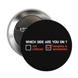 "Vampires & Werewolves Side 2.25"" Button"