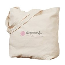 "Canvas Tote: ""Life is something you do..."