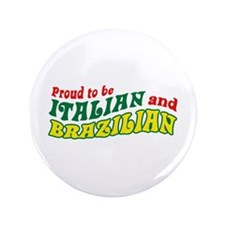 "Italian and Brazilian 3.5"" Button"