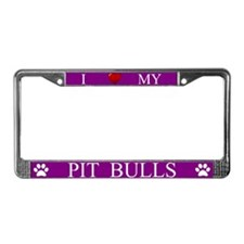 Purple I Love My Pit Bulls License Plate Frame