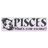 PISCES (What's your excuse?)
