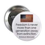 "Freedom is never more... 2.25"" Button"