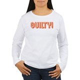 Guilty! T-Shirt