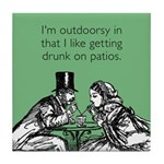 Drunk On Patios Tile Coaster