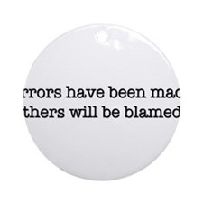 Errors have been made Ornament (Round)