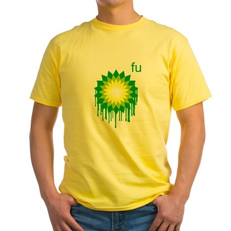 Fuck You BP Yellow T-Shirt