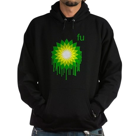 Fuck You BP Dark Hoodie