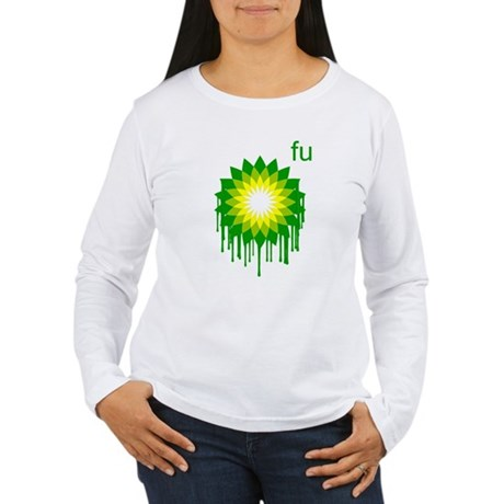 Fuck You BP Womens Long Sleeve T-Shirt