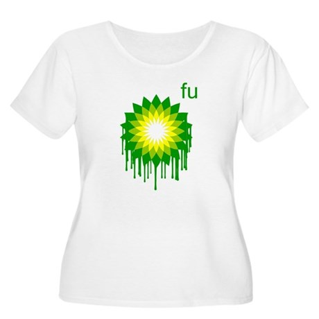 Fuck You BP Plus Size Scoop Neck Shirt