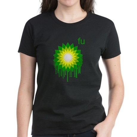 Fuck You BP Womens T-Shirt