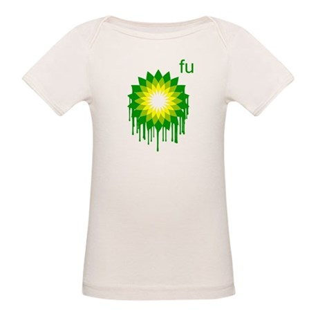 Fuck You BP Organic Baby T-Shirt