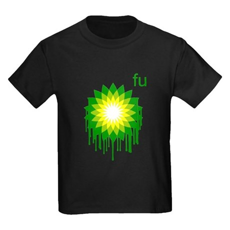 Fuck You BP Kids T-Shirt