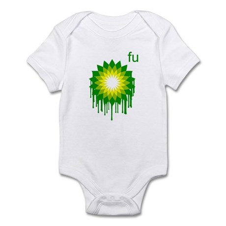 Fuck You BP Infant Bodysuit