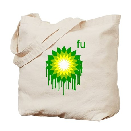 Fuck You BP Tote Bag