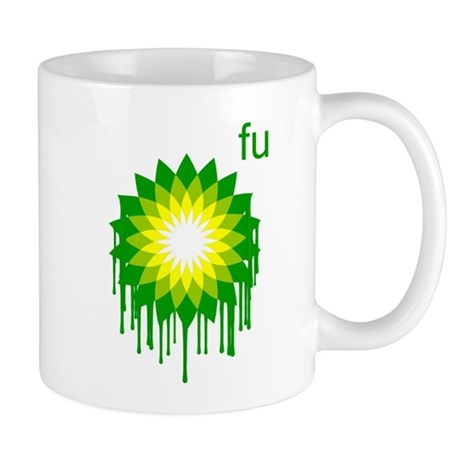 Fuck You BP Mug