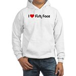 I Love Fish Face Hooded Sweatshirt