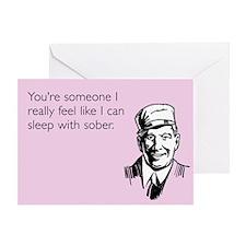 Sleep With Sober Greeting Card