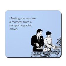 Meeting You Mousepad
