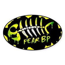 FEAR BP GULF OIL SPILL T-SHIRTS Decal