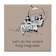 Whitest Thing Tile Coaster