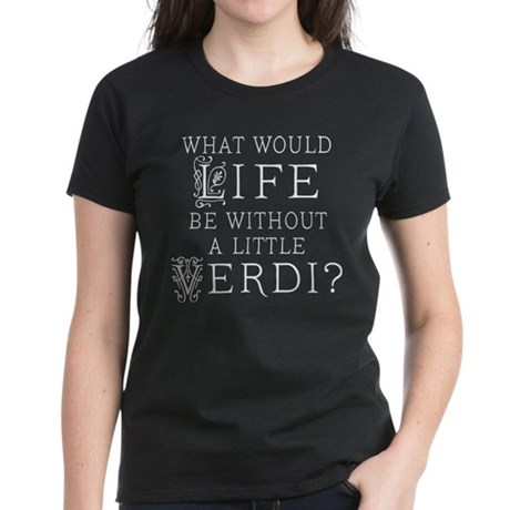 Verdi Music Quote Women's Dark T-Shirt
