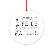 Mahler Music Quote Ornament (Round)