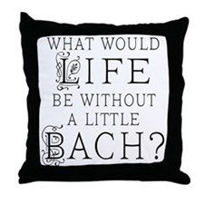 Fun Bach Music Quote Throw Pillow