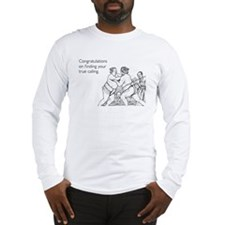 True Calling Long Sleeve T-Shirt