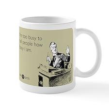 Too Busy Mug