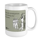 Consequences Timesheets Mug