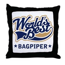 Worlds Best Bagpiper Throw Pillow