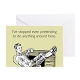 Stopped Pretending Greeting Card