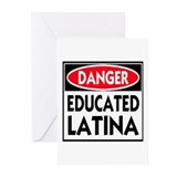 Danger -- Educated LATINA T-Shirt Greeting Cards (