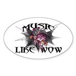 Music Like Wow Sticker (Oval)