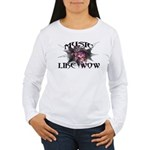 Music Like Wow Women's Long Sleeve T-Shirt