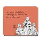 Workplace Rampage Mousepad