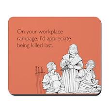 Workplace Rampage Mousepad