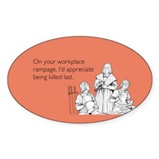 Workplace Rampage Sticker (Oval)