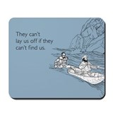 Lay Us Off Mousepad