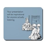 Inspirational Presentation Mousepad