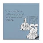 Inspirational Presentation Tile Coaster