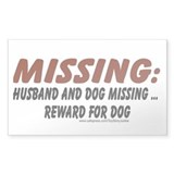 Husband &amp; Dog missing, Reward for dog Decal