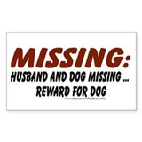 Husband & Dog missing, Reward for dog Decal