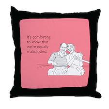 Equally Maladjusted Throw Pillow